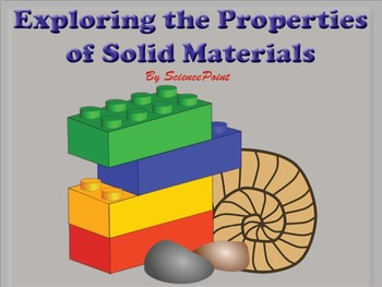 Exploring Properties of Solid Materials
