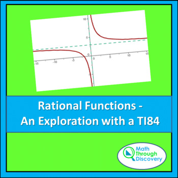 Rational Functions - An Exploration with a TI84