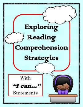 "Exploring Reading Comprehension Strategies with ""I Can.."" Statements"