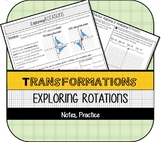 Exploring Rotations (Coordinate Plane Transformations) Notes & Practice