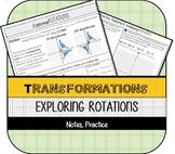 Exploring Rotations (Coordinate Plane Transformations) Not
