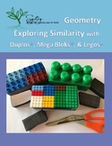 Exploring Similarity with Legos, Duplos, and Mega Bloks