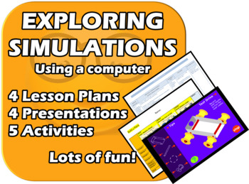 Exploring Simulations - Elementary Computer Skills - 4 Lessons EDITABLE