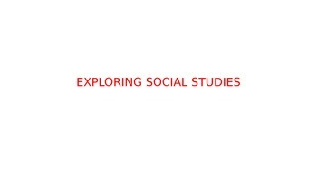 Ch 1. Exploring Social Studies
