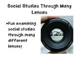 Exploring Social Studies Through Many Lenses!