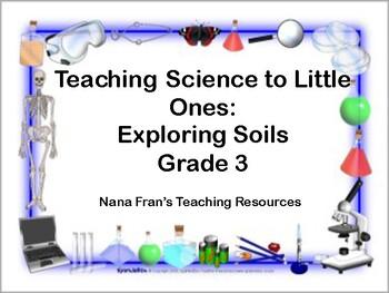 Exploring Soils - Grade 3 Science Unit