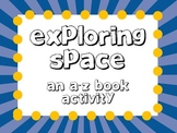 Exploring Space: An A to Z Vocabulary Book Activity