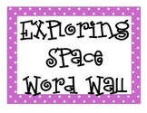 Exploring Space Word Wall