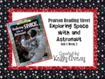 2nd Grade Reading Street Exploring Space with an Astronaut 1.2