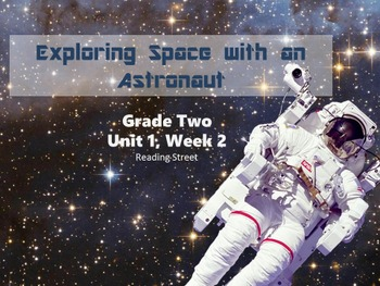 Exploring Space with an Astronaut 2.2 Reading Street