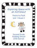 Exploring Space with an Astronaut, Reading Street Unit 1 Week 2 Resource Pack