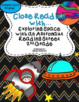 Exploring Space with an Astronaut Close Reading Packet CCSS