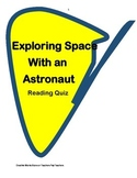 Exploring Space with an Astronaut -  ( Reading Quiz)