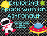 Exploring Space with an Astronaut {Reading Street Series Grade 2}