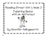 Exploring Space with an Astronaut Reading Street Unit 1 Week 2 Reading Center