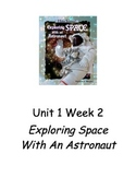 Exploring Space with an Astronaut. Unit 1 Week 2