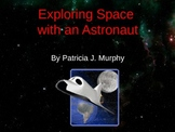 """""""Exploring Space with an Astronaut"""" brought to life throug"""