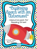 """""""Exploring Space with an Astronaut"""" (resources for Reading Street)"""