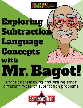 Exploring Subtraction Language Concepts with Mr. Bagot!