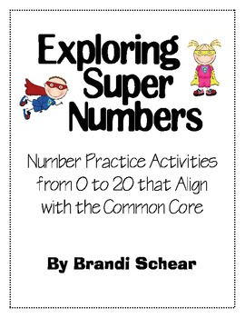 Exploring Super Numbers with Kinders - Number Study 0 to 20