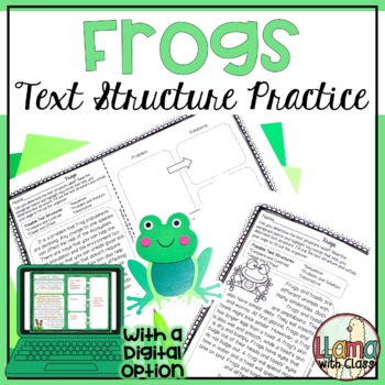 Frogs Text Structure Practice