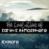 Exploring The Evolution of Earth's Atmosphere (HS-ESS2-7)