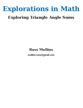 Exploring Triangle Angle Sums