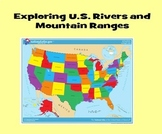 Exploring U.S. Rivers and Mountain Ranges