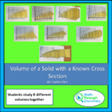 Calculus:  Volumes of Solids with Known Cross Sections - An Exploration
