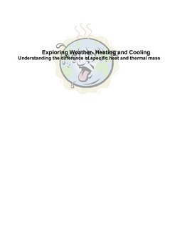 Exploring Weather-Concepts of Heating and Cooling