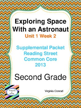 Exploring With An Astronaut:  Second Grade Reading Street Packet