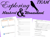 Exploring Womanhood & Manhood in To Kill a Mockingbird