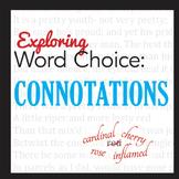 Connotation Activity-Exploring Word Choice
