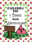 Exploring the 5 Senses with Watermelons