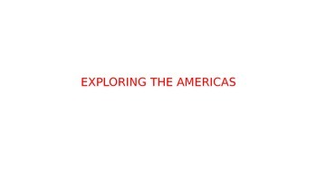 Ch 2. Exploring the Americas