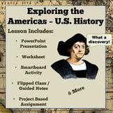 Exploring the Americas - U.S. History