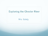 Exploring the Chester River
