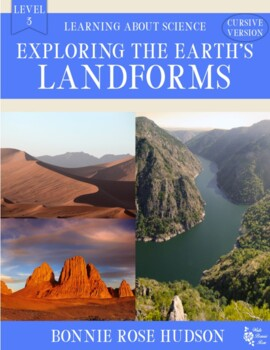 Exploring the Earth's Landforms-Learning About Science Level 3 Cursive Version