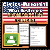 Exploring the First Amendment- Civics Tutorial Worksheet SS.7.C.2.4 EOC