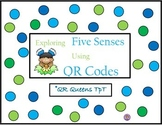 The Five Senses using QR Codes Listening Center