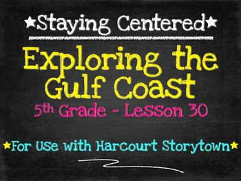 Exploring the Gulf Coast  5th Grade Harcourt Storytown Lesson 30