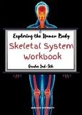 """""""Exploring the Human Body: The Skeletal System Workbook"""" for 3rd-5th Grades"""