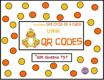 The Life Cycle of a Chicken using QR Codes Listening Center
