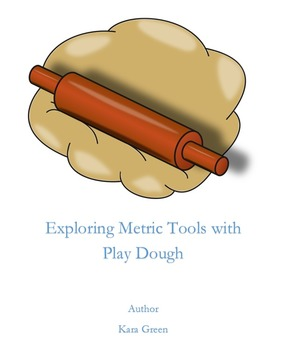 Exploring the Metric System with Playdough