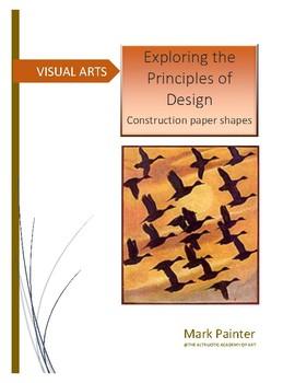 Exploring the Principles of Design: Construction Paper Shapes