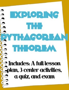 Pythagorean Theorem Activity ~ Exploring the Pythagorean Theorem