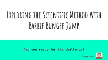 Exploring the Scientific Method with Barbie Bungee Jump PowerPoint