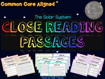 Exploring the Solar System - Close Reading Passages and Graphic Organizers