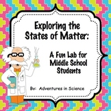 Exploring the States of Matter Lab