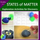 States of Matter Exploration:  Discover Solids, Liquids, a